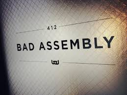 Bad Assembly